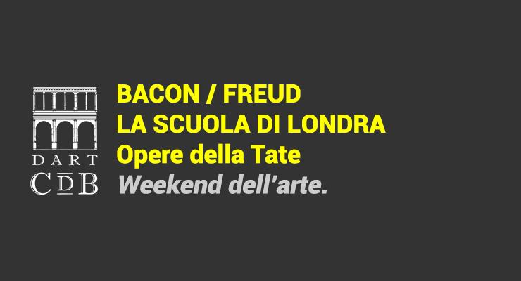 """Visita la Mostra """"Bacon, Freud, La Scuola di Londra"""" con lo Storico dell'arte. Appuntamento domenica 26 gennaio e domenica 9 febbraio ore 11,30."""